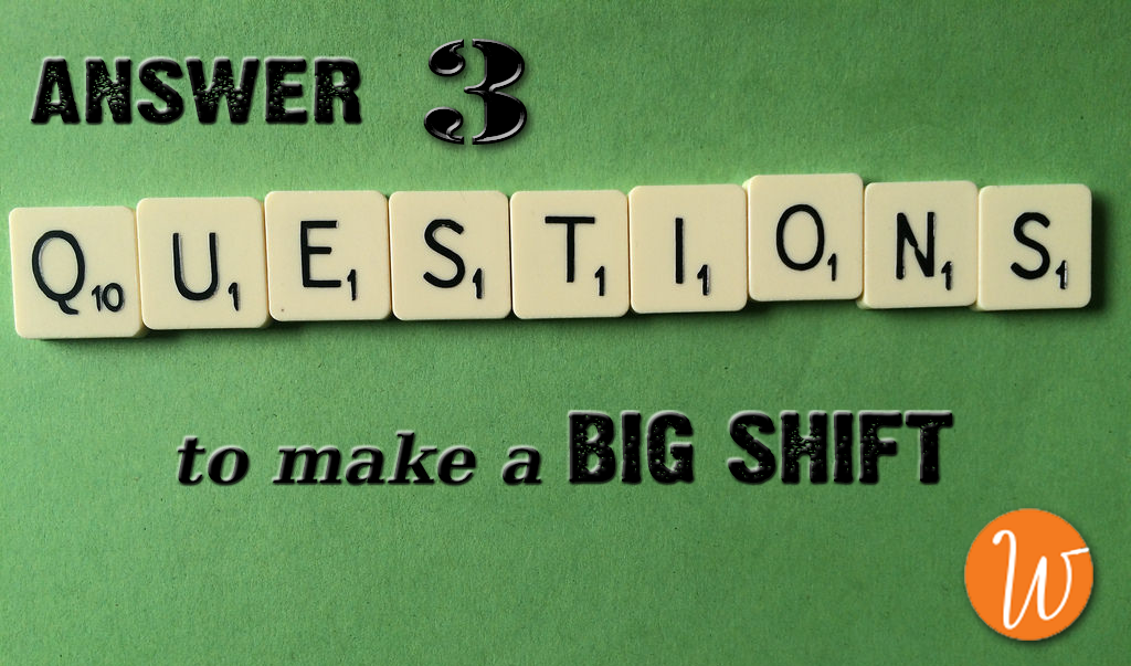 What will you Start? Stop? Continue? to Make a Big Shift