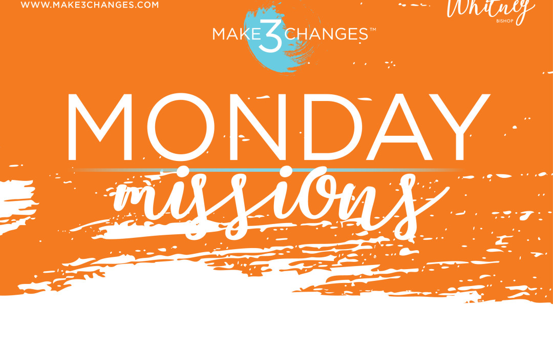 Make 3 Changes™ Monday Mission #13: Your Mindful Evening