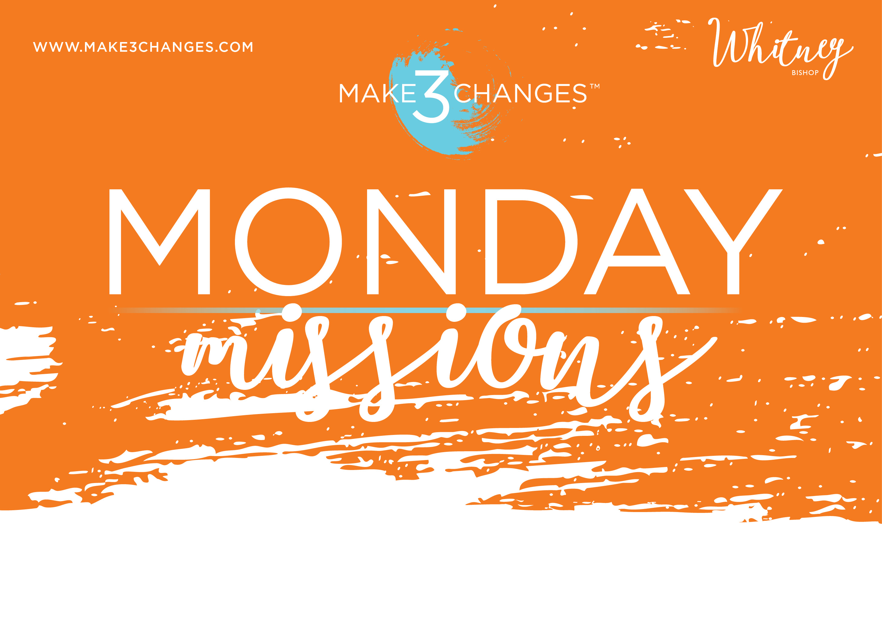 Make 3 Changes™ Monday Missions