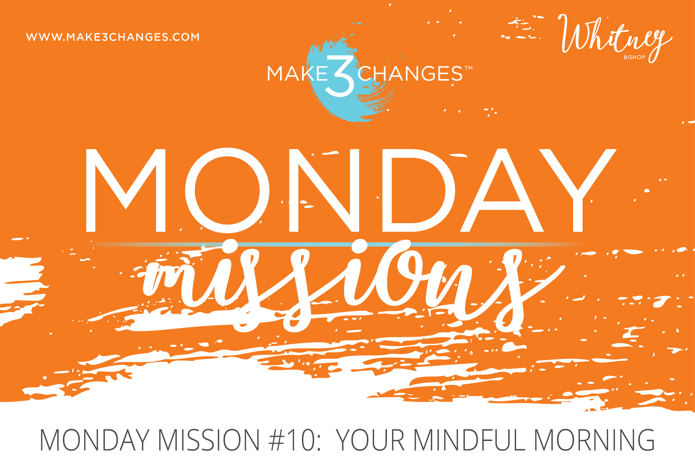 Monday Mission #10: Your Mindful Morning